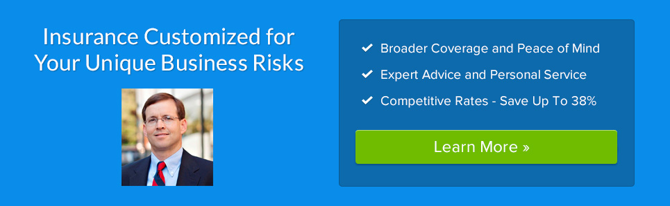 Insurance Customized for Your Unique Business Risks
